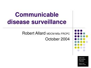 Communicable disease surveillance