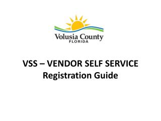 VSS – VENDOR SELF SERVICE Registration Guide
