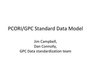 PCORI/G PC  Standard Data Model