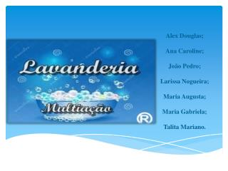 Alex Douglas; Ana Caroline; João Pedro; Larissa Nogueira; Maria Augusta; Maria Gabriela;