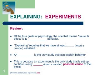 EXPLAINING:  EXPERIMENTS