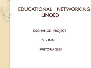 EDUCATIONAL   NETWORKING LINQED
