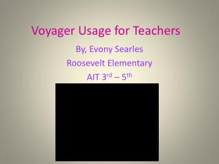 Voyager Usage for Teachers