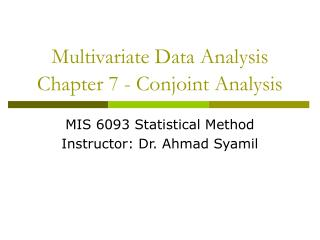 Multivariate Data Analysis Chapter 7 - Conjoint Analysis