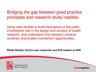Rosie Davies , Service user researcher and PhD student at UWE