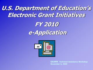 U.S. Department of Education's Electronic Grant Initiatives