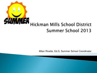 Hickman Mills School District Summer School 2013