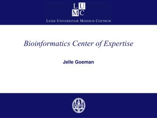 Bioinformatics Center of Expertise