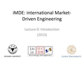 iMDE : international Market-Driven  Engineering