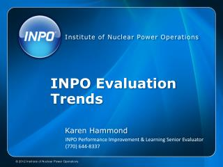 INPO  Evaluation Trends