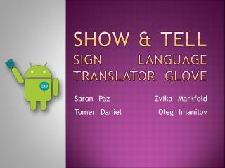 Show & Tell Sign Language Translator Glove