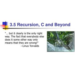 3.5 Recursion, C  and Beyond