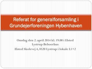 Referat for generalforsamling i Grundejerforeningen Hybenhaven