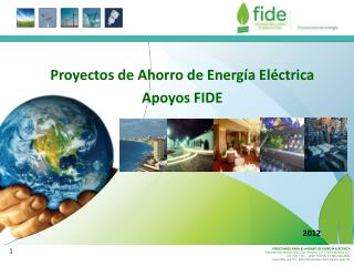 Proyectos de Ahorro de Energía Eléctrica Apoyos FIDE