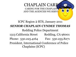 CHAPLAIN CARE CARING FOR THE CHAPLAIN  AND THE AGENCIES WE SERVE
