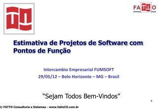 Estimativa de Projetos de Software com Pontos de Função