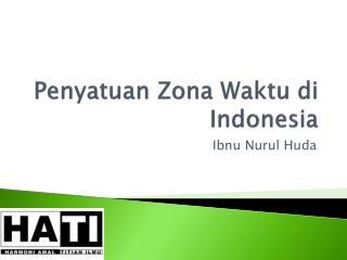 Penyatuan Zona Waktu di  Indonesia