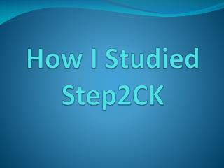 How I Studied Step2CK