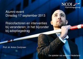 Alumni-event Dinsdag 17 september 2013
