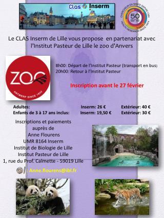 8h00: Départ de l'Institut Pasteur (transport en bus ) 20h00: Retour à l'Institut Pasteur