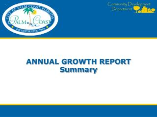 Annual Growth report Summary