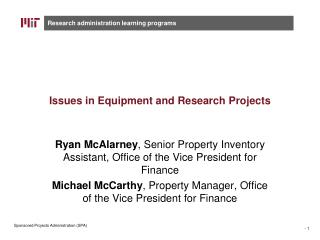 Issues in Equipment and Research Projects