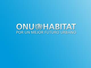 Alianzas para y entre las ciudades por un mejor Futuro Urbano 18 de Julio de 2012