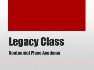 Legacy Class