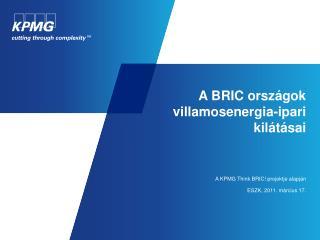 A BRIC országok villamosenergia-ipari kilátásai