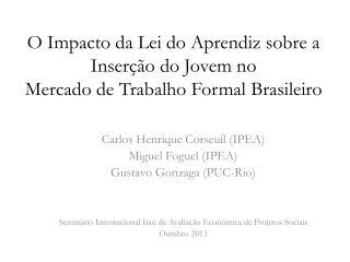 O Impacto da Lei do Aprendiz sobre a  Inserção do  Jovem no Mercado de Trabalho  Formal Brasileiro