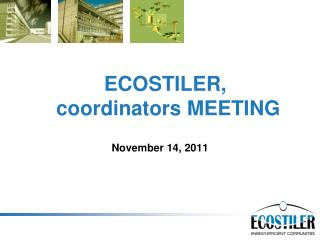 ECOSTILER,  coordinators  MEETING