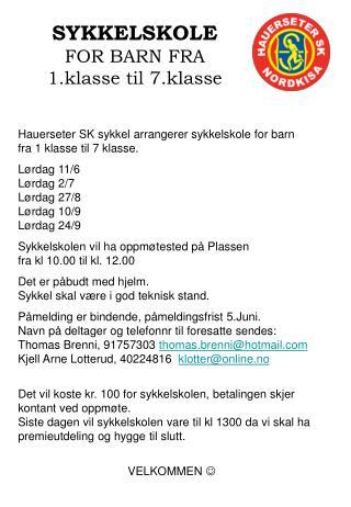 SYKKELSKOLE  FOR BARN FRA  1.klasse til 7.klasse