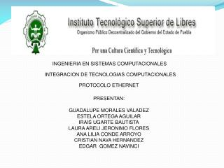 INGENIERIA EN SISTEMAS COMPUTACIONALES   INTEGRACION DE TECNOLOGIAS COMPUTACIONALES