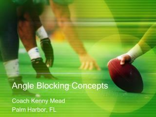 Angle Blocking Concepts