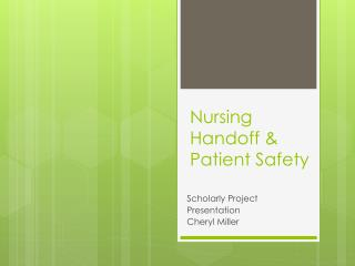 Nursing Handoff & Patient Safety