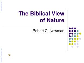 The Biblical View  of Nature