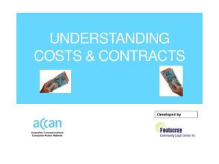 UNDERSTANDING  COSTS & CONTRACTS