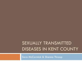 Sexually Transmitted Diseases in Kent County