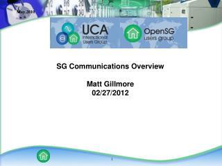 SG Communications  Overview Matt  Gillmore 02/27 /2012