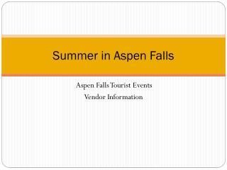 Summer in Aspen Falls