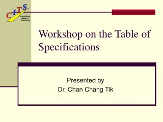 Workshop on the Table of Specifications