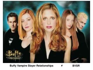 Buffy Vampire Slayer Relationships