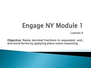 Engage NY Module 1