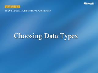 Choosing Data Types