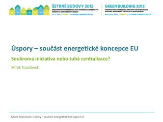Úspory – součást energetické koncepce EU