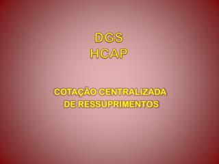 DGS HCAP