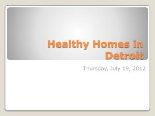 Healthy Homes in Detroit