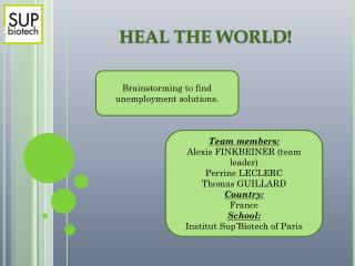 HEAL THE WORLD!