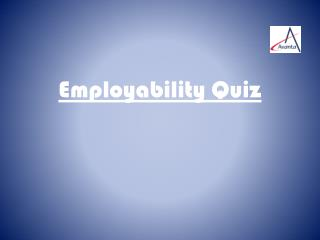 Employability Quiz