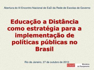 Rio de Janeiro, 27 de outubro de 2010